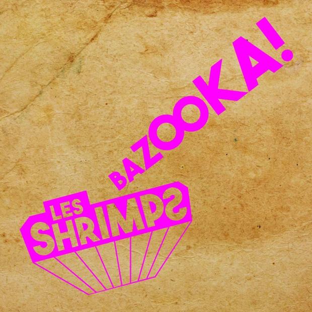 shrimps-bazooka pochette